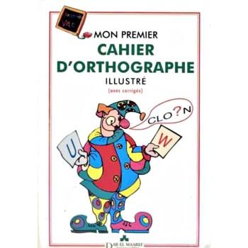 MON PREMIER CAH D'ORTOGRAPHE MAARF