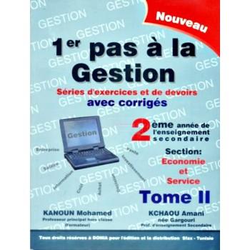 2, 1ER PAS A LA GESTION T2