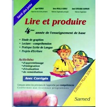 4/ LIRE ET PRODUIRE