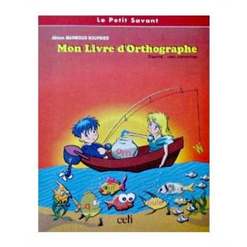 MON LIVRE D'ORTOGRAPHE