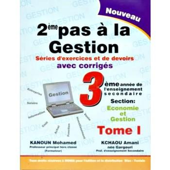3, 2 PAS A LA GESTION T1