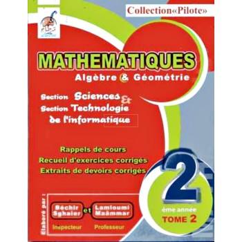 2, MATH PILOTE T2 (SCIENCES-TECH-INFO)