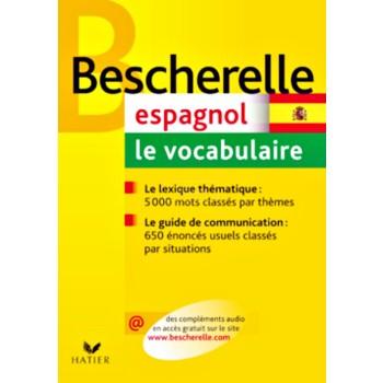 BESCH - ESPAGNOL : LE VOCABULAIRE