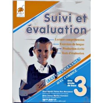 3/ SUIVI ET EVALUATION