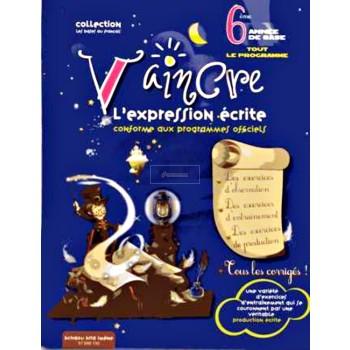 6/ VAINCRE L EXPRESSION ECRITE