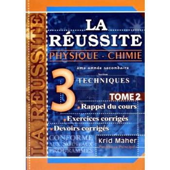 3, LA REUSSITE PHY-CH (SEC TECHNIQ)T2