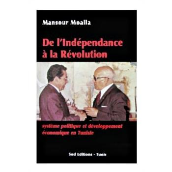 DE L INDEPENDANCE A LA REVOLUTION