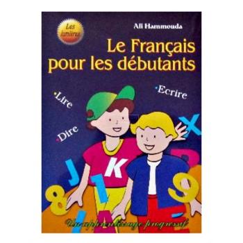 LE FRANCAIS POUR DEBUTANTS