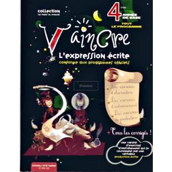 4/ VAINCRE L'EXPRESSION ECRITE