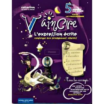 5/ VAINCRE L'EXPRESSION ECRITE