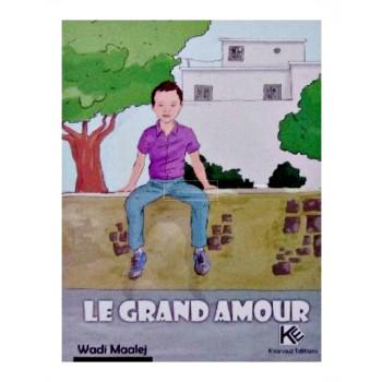 LE GRAND AMOUR (KOUNOUZ)