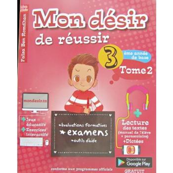 3/ MON DESIR DE REUSSIR T3